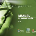 Consultoría Medio Ambiente y TIC. Manual implantación Oficina sin papeles
